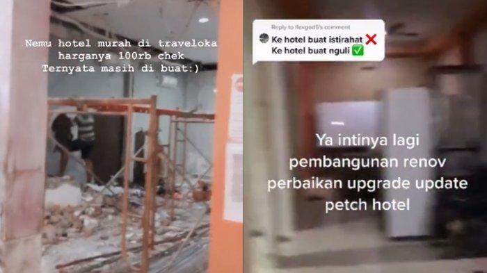 Ini Ceritanya Rupanya Masih Tahap Renovasi VIRAL Pria Ini Pesan Hotel Murah Harga Rp 100 Ribu